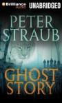 Ghost Story - Peter Straub, Buck Schirner