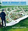 Building The Workers Paradise - Margaret Crawford