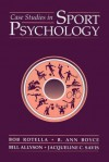 Case Studies In Sport Psychology (Jones and Bartlett Series in Health and Physical Education) - Bob Rotella