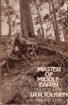 Master of Middle Earth the Fiction of J.R.R. Tolkien - Paul H. Kocher