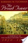 Proud Tower - Barbara W. Tuchman