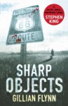 Sharp Objects - Gillian Flynn