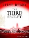 The Third Secret: A Novel of Suspense - Steve Berry, Paul Michael