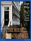 The House on Tradd Street - Karen White, Aimee Bruneau