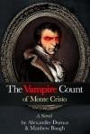 The Vampire Count of Monte Cristo - Matthew Baugh, Alexandre Dumas