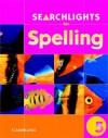 Searchlights for Spelling Year 5 Pupil's Book - Chris Buckton, Pie Corbett