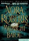 Midnight Bayou - James Daniels with Sandra Burr, Nora Roberts