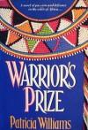 Warrior's Prize - Patricia Williams