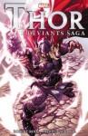 Thor: The Deviants Saga - Stephen Segovia, Robert Rodi