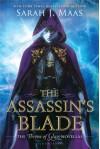 The Assassin's Blade (Throne of Glass, #0.1-0.5) - Sarah J. Maas