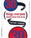 30 Things Everyone Should Know How to Do Before Turning 30 - Siobhan Adcock
