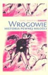 Wrogowie - Isaac Bashevis Singer