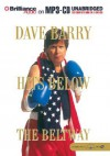 Dave Barry Hits Below the Beltway - Dave Barry, Dick Hill