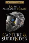 Capture & Surrender (Market Garden #5) - L.A. Witt, Aleksandr Voinov