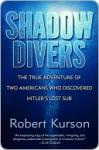 Shadow Divers Shadow Divers - Robert Kurson