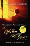 The Yellow Wallpaper and Other Stories: The Complete Gothic Collection - Charlotte Perkins Gilman, Aric Cushing