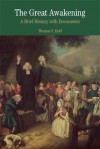 The Great Awakening: A Brief History with Documents - Thomas S. Kidd