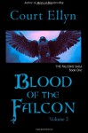 Blood of the Falcon, Volume 2 - Court Ellyn