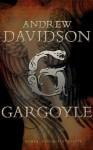 Gargoyle - Andrew Davidson, Stefan Kaminski, Sascha Icks