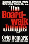 The Boardwalk Jungle - Ovid Demaris