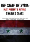The State of Syria - Charles Glass