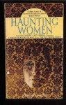 Haunting Women: Stories of Fear and Fantasy by Women Writers - Alan Ryan