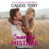 Sweetest Mistake - Candis Terry, Xe Sands