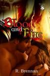 Blood and Fire - R. Brennan