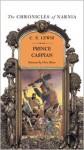 Prince Caspian (Chronicles of Narnia) - C.S. Lewis, Pauline Baynes