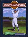 Christy Mathewson (Baseball) - Norman L. Macht, Jim Murray, Earl Weaver