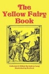 The Yellow Fairy Book - Andrew Lang, H J Ford