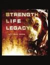Strength Life Legacy - Paul Carter