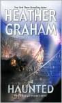 Haunted - Heather Graham