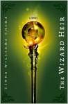 The Wizard Heir (Heir Series #2) - Cinda Williams Chima