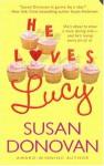 He Loves Lucy - Susan Donovan