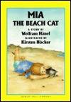 Mia the Beach Cat - Wolfram Hänel, Kirsten Hocker, Wolfram Hänel, Kirsten Hoecker