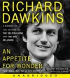 An Appetite for Wonder: The Making of a Scientist - Richard Dawkins, Lalla Ward