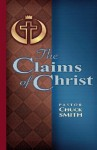 The Claims of Christ - Chuck Smith