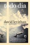 Todo Dia (Portuguese Edition) - David Levithan