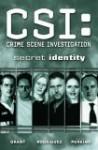 Secret Identity (CSI, Graphic Novel 5) - Steven Grant, Steven Perkins, Gabriel Rodríguez
