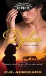 Dylan (The Secret Life of Cowboys) - C.H. Admirand