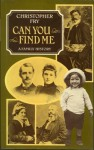 Can You Find Me: A Family History - Christopher Fry