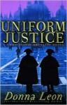 Uniform Justice (Guido Brunetti Series #12) - Donna Leon