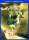 Kissing Behind the Bathhouse - David Holly