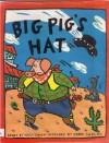 Big Pig's Hat - Willy Smax, Keren Ludlow