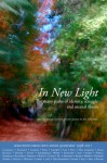 In New Light: The many paths of identity, struggle and mental illness - Miriam Harrison, Dinah Laprairie, Ken Lillie-Paetz