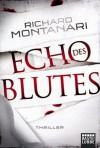 Echo des Blutes: Thriller (German Edition) - Richard Montanari, Karin Meddekis