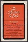 The Complete Justine, Philosophy in the Bedroom and Other Writings - Marquis de Sade, Richard Seaver, Austryn Wainhouse