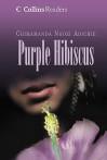 Purple Hibiscus. [Chimamanda Ngozi Adichie] (Collins Readers) - Chimamanda Ngozi Adichie
