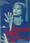 Female Parts: One Woman Plays - Dario Fo, Franca Rame, Olwen Wymark, Margaret Kunzle, Stuart Hood